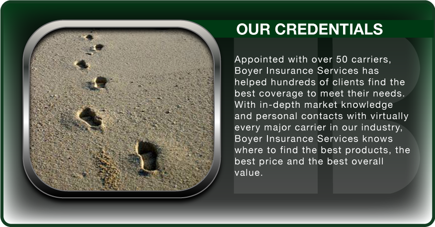 Boyer Insurance :: Our Credentials